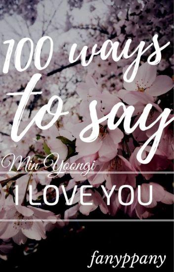 yoongi ☆ a hundred ways to say i love you