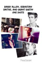 Barry Allen, Sebastian Smythe, and Grant Gustin One Shots  by TheaSasaki