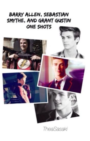 Barry Allen, Sebastian Smythe, and Grant Gustin One Shots