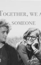 Together, We Are Someone by Odetodalton