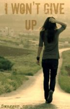 I Wont Give Up by swagger_on