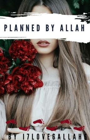 Planned By Allah ✔️ by i7love8allah6