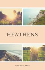 heathens by bibliogrxphy