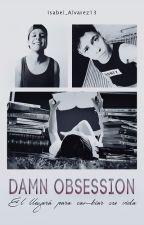 Damn Obsession | Mario Ruiz | by Isabel_Alvarez13