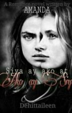 Siya Ay Ako At Ako Ay Siya (amanda Book 2)COMPLETED by Dehittaileen