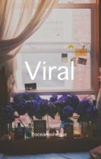 Viral || NS (Discontinued Feb. 2014) by oceanashenue