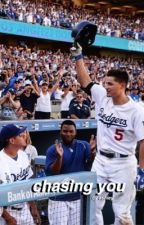 chasing you ✧ corey seager by dolanantics
