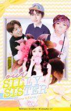 (EXO-SNSD-BTS-Kpop) Bà Chị Ngốc Nghếch by JeonieHwangie_LIS