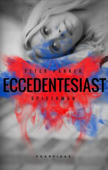 Eccedentesiast - Civil War/Peter Parker [1]