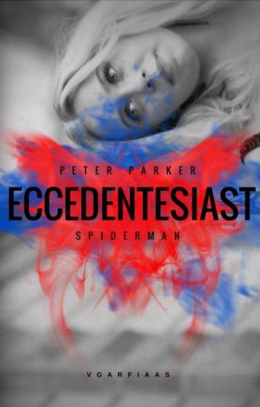eccedentesiast ✧ Peter Parker