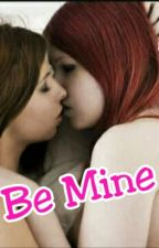 "Lesbian Love Story ""Be Mine"" by ayuwidnya"