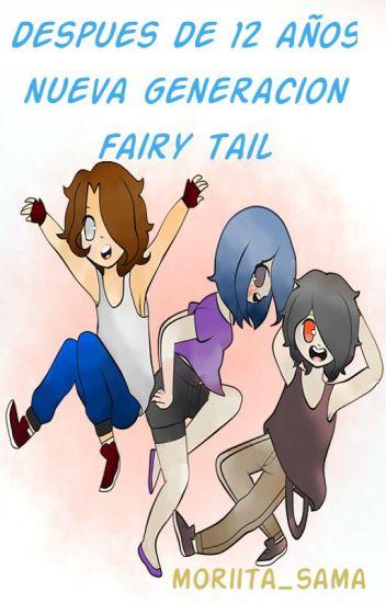 Despues De 12 Años -nueva Generación-fairy Tail