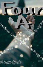 Four A by Rahayudyah