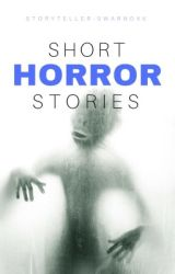 Short Horror Stories {DELETING SOON} by horrorposter