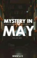 Mystery In May by Www1612