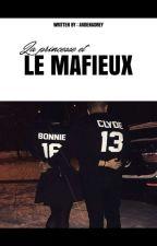 LA PRINCESSE & LE MAFIEUX  by AudeNadrey