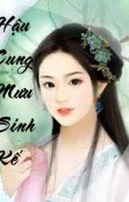[Edit] Hậu Cung Mưu Sinh Kế by kimphung222