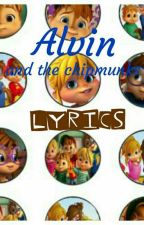 ALVINNN! and the chipmunks songs (lyrics) by TroublemakerVSNerdy