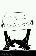 Mis Dibujos \OwO/ by X-Lily_Bunny-X