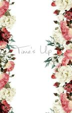 Time's Up by AnaSPerkins