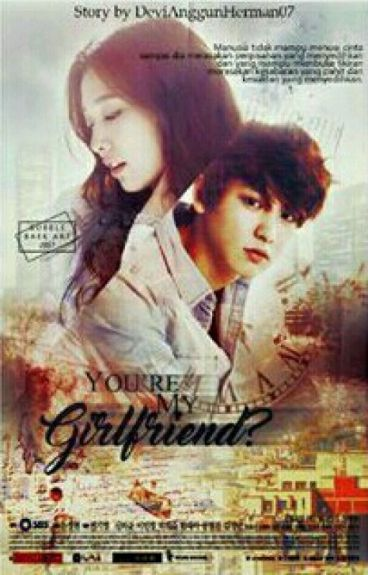 You're My Girlfriend? {COMPLETED}