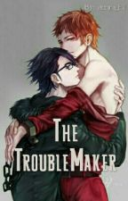 The TroubleMaker by Sfx_Sama
