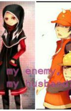 My Enemy,My Husband? by AdibahFarisya