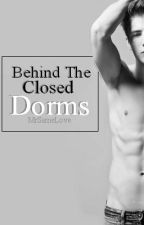 Behind Closed Dorms [BoyxBoy] by MrSameLove