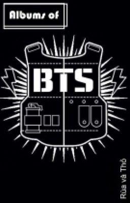 Đọc truyện Albums of BTS