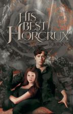 His Best Horcrux (Tominny) ✔ by Emmygrace113