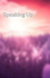 Speaking Up by Sunset0605