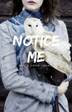 notice Me - ksy ▲ by insxnedrexms