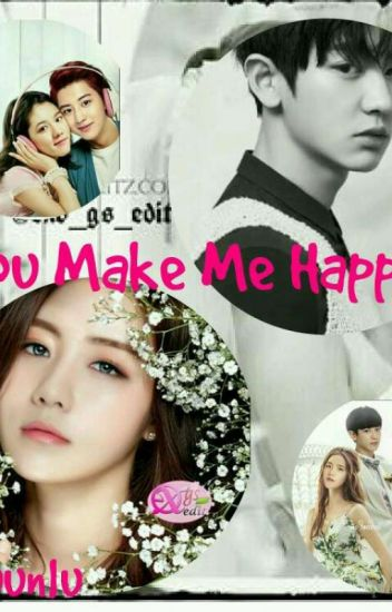 You Make Me Happy(HIATUS)