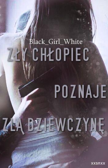 Zły Chłopiec Poznaje Złą Dziewczynę||S.G
