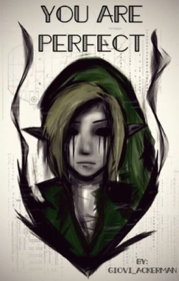 You are perfect!|| Ben Drowned