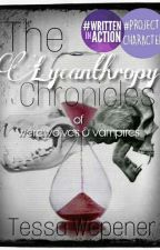 The Lycanthropy Chronicles by LizardQueenDean