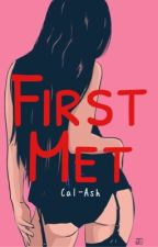 First Met // SMUT • [M.G.C] by Cal-Ash