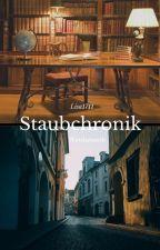 Staubchronik - Wettbewerb by Lisa1711