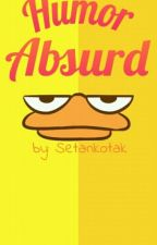 Humor Absurd by setankotak
