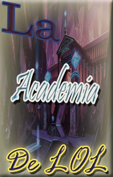La Academia De LOL