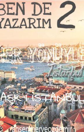 AŞK-I İSTANBUL by ahsenmerveozdemir