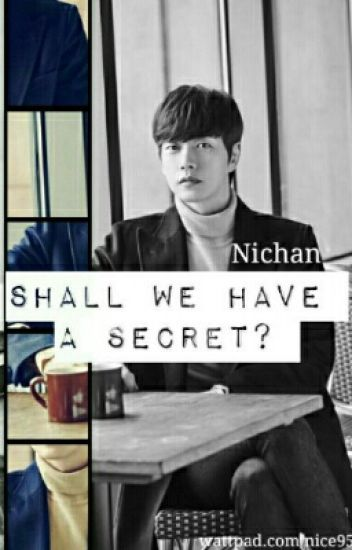 Shall We Have A Secret?