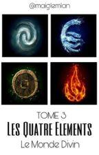 Les quatre éléments 3 by maiglemlan