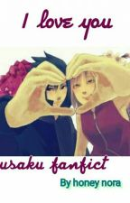 I Love You(sasusaku) by honeynora