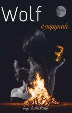 2. WØŁ₣ - Loupynah  by Kah_Hale