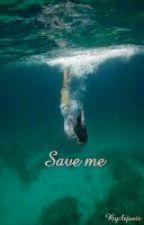 Save me by lejusir