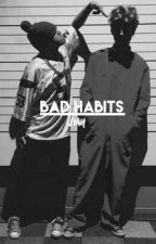 Bad habits//Jian (discontinued) by jianscupid