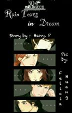 Rain Tears in Dream by HanHanTiwi