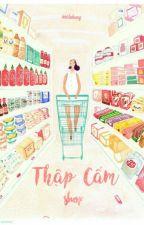 Thập Cẩm Shop [Ngưng nhận order] by _SacheBang_