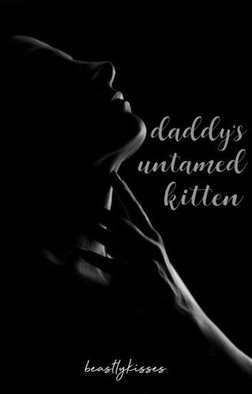 Daddy's Untamed Kitten